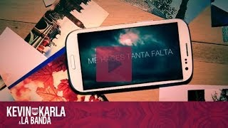 Me Haces Tanta Falta - Kevin Karla & La Banda (Lyric Video)
