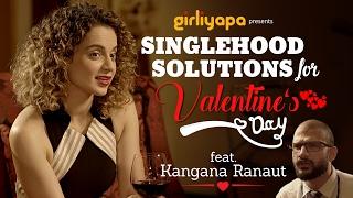 Girliyapa || Singlehood Solutions for Valentine
