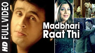 Madbhari Raat - Full Video Song - Album  Mere Piya - Sonu Nigam & Saapna Mukerji
