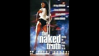 THE NAKED TRUTH 2004..Full Movie