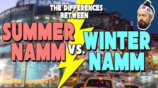 Summer NAMM vs. Winter NAMM