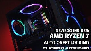 Newegg Insider: AMD Ryzen 7 Auto Overclocking to  4.0GHz with Walkthrough & Benchmarks