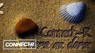 Connect-R - Vara Nu Dorm | Radio Version