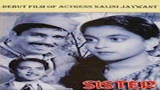SISTER - (BAHEN) Sheikh Mukhtar , Nalini Jaywant