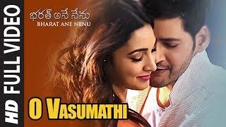 O Vasumathi Full Video Song || Bharat Ane Nenu Songs || Mahesh Babu, Kiara Advani, Devi Sri Prasad