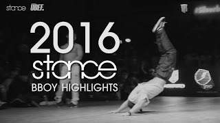 2016 BBOY HIGHLIGHTS // captured by .stance