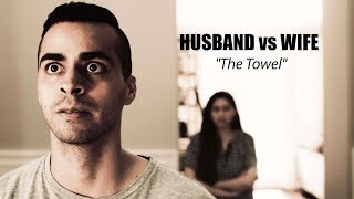 "Husband vs. Wife - ""The Towel"" | David Lopez"