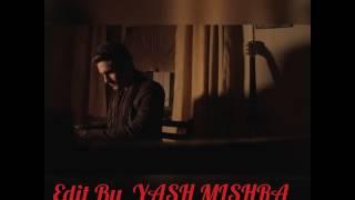 Lag ja gale ke phir lyrics sanam puri orginal song Edit by YASH MISHRA