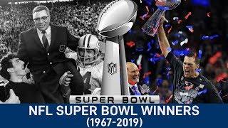 NFL All Super Bowl Winners 1967-2019