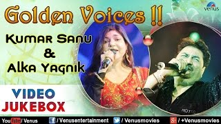 images Golden Voice Kumar Sanu Alka Yagnik Best Hindi Songs Video Jukebox
