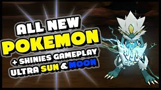 ALL NEW POKEMON IN ULTRA SUN AND MOON GAMEPLAY - Shiny, Regular and New Forms