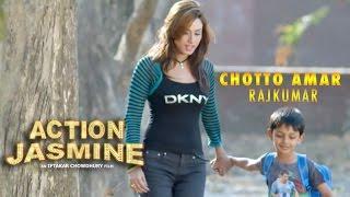 Chotto Amar Rajkumar - Kheya | Action Jasmine (2015) | Video Song | Bobby | Tahsin
