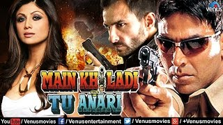 Main Khiladi Tu Anari | Hindi Movies 2016 Full Movie | Akshay Kumar Movies | Latest Bollywood Movies