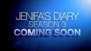 JENIFA'S DIARY SEASON 3  TRAILER