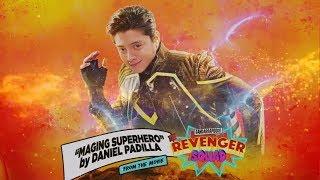 Daniel Padilla - Maging Superhero | Gandarrapiddo: The Revenger Squad (Audio)