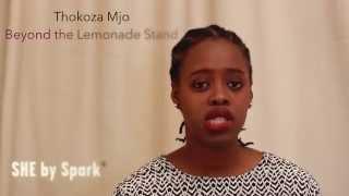 Thokoza Mjo - Beyond the Lemonade Stand