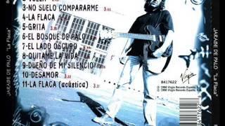 Jarabe de Palo -  La Flaca (Álbum Completo)