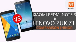 Xiaomi Redmi Note 3 vs Lenovo ZUK Z1 [Hindi Comparison] - Which one should you buy?