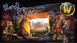 How to join: Elysium - Vanilla WoW Private Server ~ 2017!