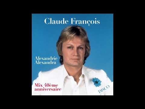 Xxx Mp4 Claude François Alexandrie Alexandra Mix 40ème Anniversaire Audio HD 3gp Sex