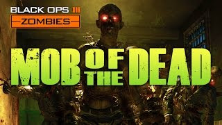 BLACK OPS 3 ZOMBIES MOB OF THE DEAD CHALLENGE MAP
