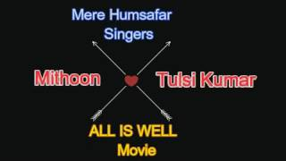 Aye mere humsafar (lyric) video Happy valentine day special song