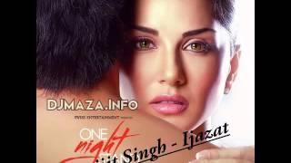 Ijazat by Arijit Singh - One Night Stand |Sunny Leone