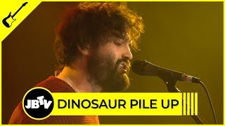 Dinosaur Pile Up - Derail   Live @ JBTV