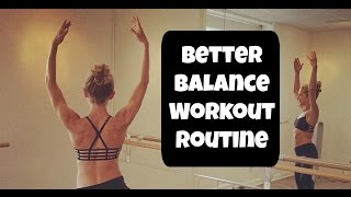 Better BALANCE Workout Routine. 9 minute foot, ankle, leg stability and strength
