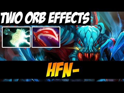 TWO ORB EFFECTS, WHY ?? - HFN- 8000MMR - Dota 2