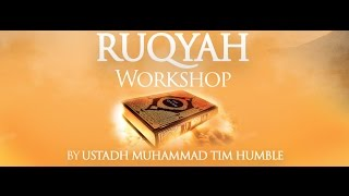 KALEMAH Ruqyah Workshop  -  Session 1 (A One Day Intensive workshop on Quranic Healing)