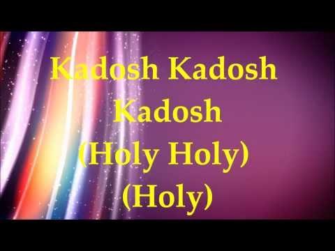 Paul Wilbur Kadosh Holy Lyrics and Translation