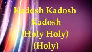 Paul Wilbur - Kadosh (Holy) - Lyrics and Translation