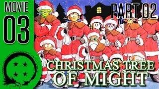 Reaction to Dragon Ball Z Abridged Christmas Tree of Might Movie