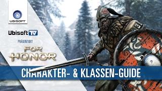 FOR HONOR - Charakter- & Klassen-Guide | Ubisoft-TV [DE]