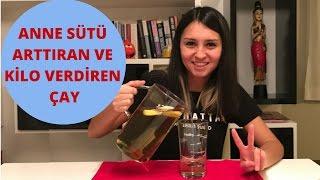Anne Sütü Arttıran ve Kilo Verdiren Çay Tarifi