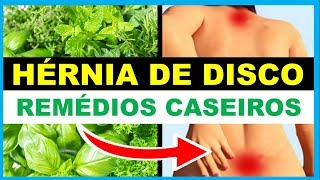 HÉRNIA DE DISCO - Remédios Caseiros