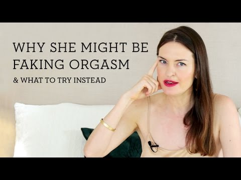 So she never has to fake orgasm again.