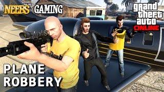GTA 5 ONLINE - Plane Robbery - Episode #4