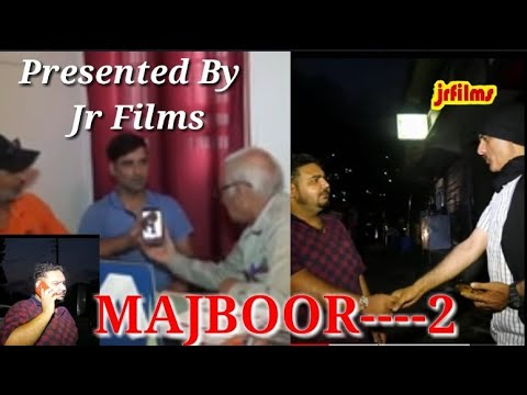 Xxx Mp4 MAJBOOR2 Presented By Jrfilms EampEsutudio CVDoda Jammukashmir Copyright Owned By Jrfilms 3gp Sex