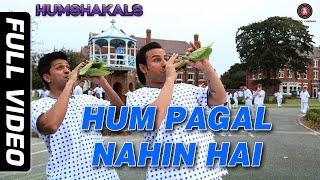 Hum Pagal Nahin Hai Full Video HD | Humshakals | Saif & Ritiesh | Himesh Reshammiya