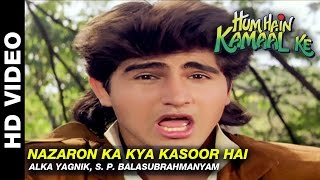 Nazaron Ka Kya Kasoor Hai - Hum Hain Kamaal Ke    Alka Yagnik, S. P. Balasubrahmanyam   Anupam Kher