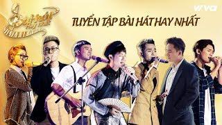Tuyển Tập Sing My Song - Bài Hát Hay Nhất 2016 | Sing My Song Top Hits