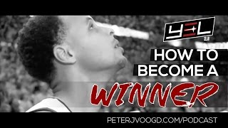 How To Become A Winner - Motivational Video - YEL 2.0