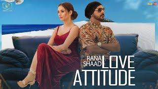 Latest Punjabi Song 2019 | Love Attitude - Rana Shaad I Official Music Video I True Records