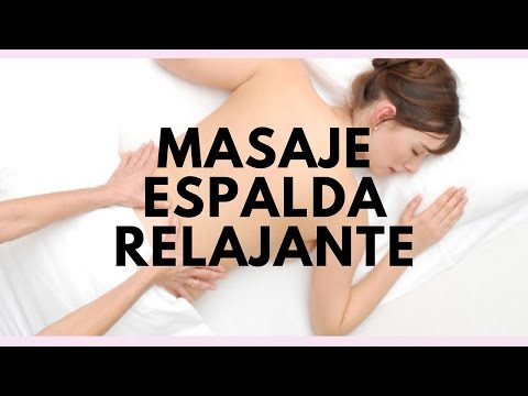 MASAJE DE ESPALDA RELAJANTE en 20 pasos