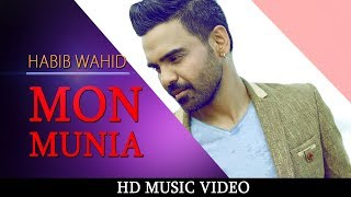 Mon Munia By Habib Wahid | HD Music Video | Saki Ahmed