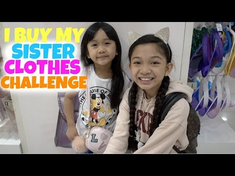 Xxx Mp4 I BUY MY SISTER CLOTHES CHALLENGE 3gp Sex