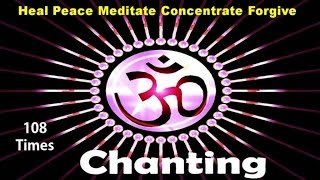 Shraddha Jain - OM Chanting 108 Times | Healing | Meditation | Prayer | Forgiveness | Hope