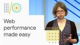 Web performance made easy (Google I/O '18)